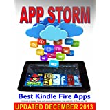 App Storm: Best Kindle Fire Apps, a Torrent of Games, Tools, and Learning Applications, Free and Paid, for Young and Old ~ Steve Weber