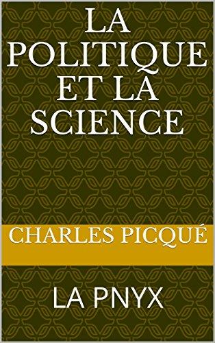 LA POLITIQUE ET LA SCIENCE: LA PNYX