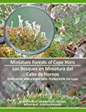 Bernard Goffinet Miniature Forests of Cape Horn: Ecotourism with a Hand Lens