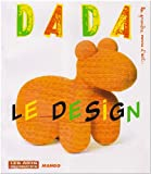 echange, troc Collectif - Le Design (Revue Dada n° 133)