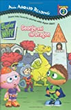 George and the Dragon (Super WHY!)