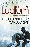 Robert Ludlum The Chancellor Manuscript