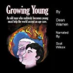 Growing Young | Dean Warren