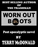 img - for WORN OUT BOOTS: Post Apocalyptic Fiction book / textbook / text book
