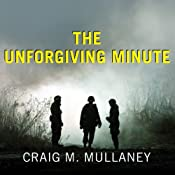 The Unforgiving Minute: A Soldier's Education | [Craig Mullaney]