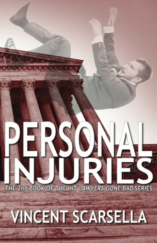Personal Injuries (Lawyers Gone Bad Series) (Volume 2)
