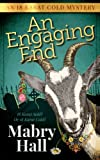 img - for An Engaging End (18 Karat Cold Mysteries) (Volume 1) book / textbook / text book
