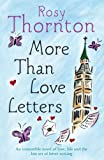 Rosy Thornton More Than Love Letters