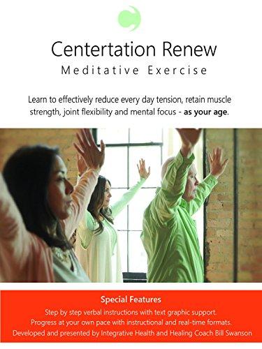 Centertation Renew Meditative Exercise