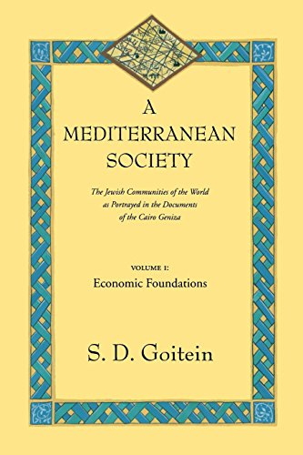 A Mediterranean Society: The Jewish Communities of the Arab World as Portrayed in the Documents of the Cairo Geniza, Vol. I: Economic Foundations (Near Eastern Center, UCLA) (Jewish Community Center compare prices)