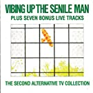 Vibing Up The Senile Man-The 2nd ATV Collection