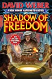 Shadow of Freedom (Honor Harrington Series, Band 18)