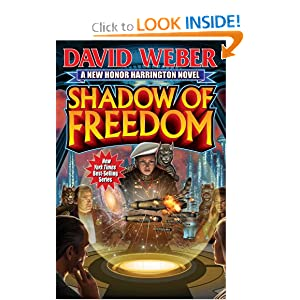 Shadow of Freedom (Honor Harrington Series) by David Weber