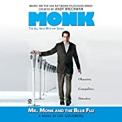 Mr. Monk and the Blue Flu | Lee Goldberg
