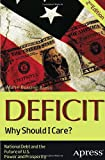 img - for Deficit: Why Should I Care? book / textbook / text book