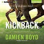 Kickback: DI Nick Dixon, Book 3   Damien Boyd
