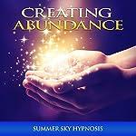 Creating Abundance | Summer Sky