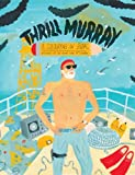 img - for Thrill Murray (coloring book) book / textbook / text book