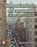 img - for Comportamiento del Consumidor Enfoque America Latina (Spanish Edition) book / textbook / text book