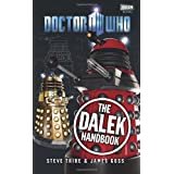 Doctor Who: The Dalek Handbookby Steve Tribe