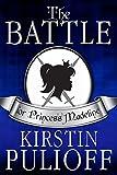 The Battle for Princess Madeline