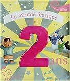 echange, troc Karine-Marie Amiot - Le monde féerique de mes 2 ans : Pour les filles