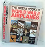 The Great Book Of World War II Airplanes (0517459930) by Jeffrey L. Ethell