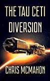 The Tau Ceti Diversion