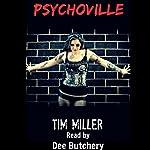 Psychoville | Tim Miller