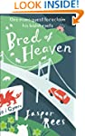 Bred of Heaven: One man's quest to re...
