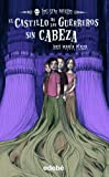 img - for 2. El castillo de los guerreros sin cabeza (Spanish Edition) book / textbook / text book