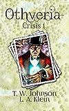 Othveria: Crisis 1