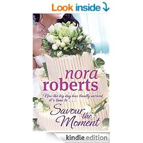 Savour the Moment (Bride Quartet Book 3)