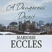A Dangerous Deceit | Marjorie Eccles