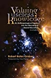img - for By Robert Bates Graber Valuing Useless Knowledge, 2nd ed. (2nd Second Edition) [Paperback] book / textbook / text book