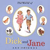 img - for The World of Dick and Jane and Friends (Treasury) book / textbook / text book