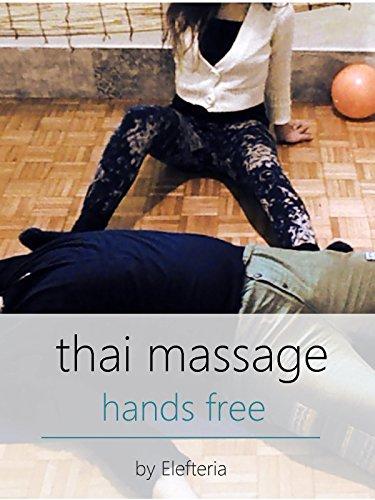 Thai Massage Hands Free