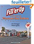 Fill'er Up: The Glory Days of Wiscons...