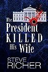 The President Killed His Wife (Englis...