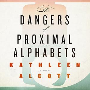 The Dangers of Proximal Alphabets Audiobook