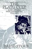 img - for The Plato Cult and Other Philosophical Follies book / textbook / text book
