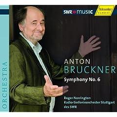 �u���b�N�i�[:�����ȑ�6�ԃC���� WAB 106 (Bruckner : Symphony No.6 / Norrington, RSO Stuttgart (2007 Live))