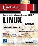 LINUX. Preparación A La Certificación LPIC-1. Exámenes LPI 101 Y LPI 102 - 3ª Edición