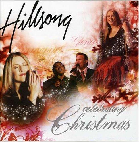 Celebrating Christmas - Hillsong Album Lyrics Mp3 Download