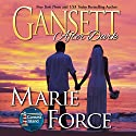 Gansett after Dark: McCarthys of Gansett Island Series, Book 11 Audiobook by Marie Force Narrated by Holly Fielding