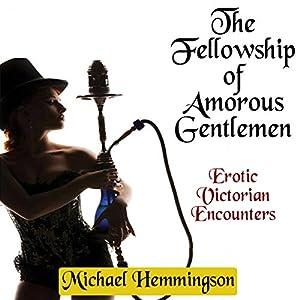 The Fellowship of Amorous Gentlemen Audiobook