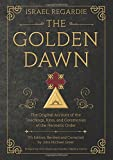 img - for The Golden Dawn: The Original Account of the Teachings, Rites, and Ceremonies of the Hermetic Order book / textbook / text book