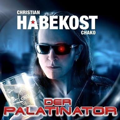 Der Palatinator von Christian Chako Habekost - Audiobook