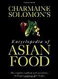 Charmaine Solomon's Encyclopedia of Asian Food