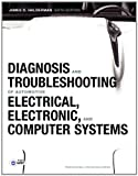 img - for Diagnosis and Troubleshooting of Automotive Electrical, Electronic, and Computer Systems (6th Edition) (Professional Technician) book / textbook / text book